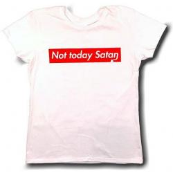 Not Today Satan - Ladies Style